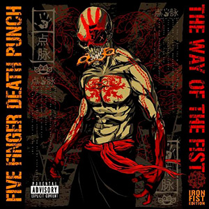 photo-Five-Finger-Death-Punch-The-Way-of-the-Fist-Iron-Fist-Edition-2010