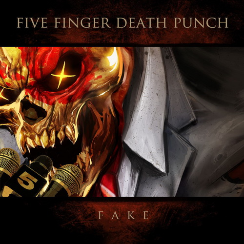 Сингл Five Finger Death Punch - Fake (2018)