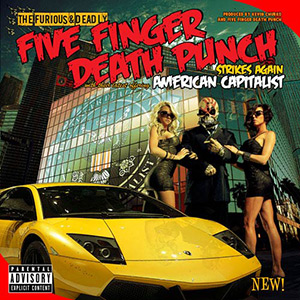 photo-Five-Finger-Death-Punch-American-Capitalist-2011