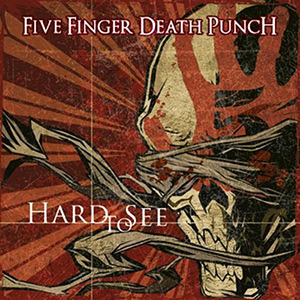 photo-Five-Finger-Death-Punch-Hard-to-See-2009-Single